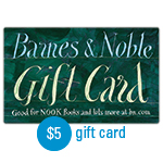 BARNES & NOBLE<sup>®</sup> $5 Gift Card